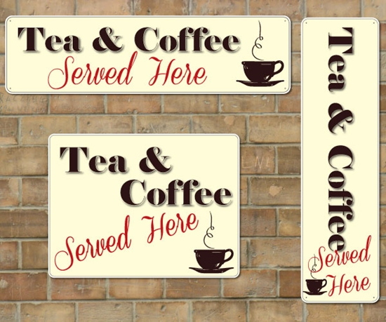 Picture of Tea & Coffee Shop Sign, Cafe Restaurant Advertising Sign Fully Weather Proof