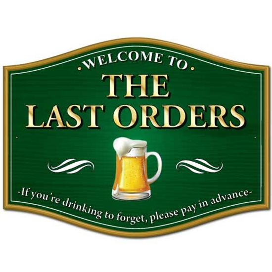 Picture of Funny joke pub sign, If your drinking to forget...