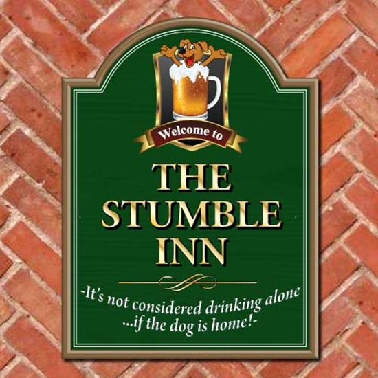 Picture of  If the dog is home.. Personalised Pub Sign