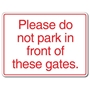 Picture of Custom Do not park in front of gates sign