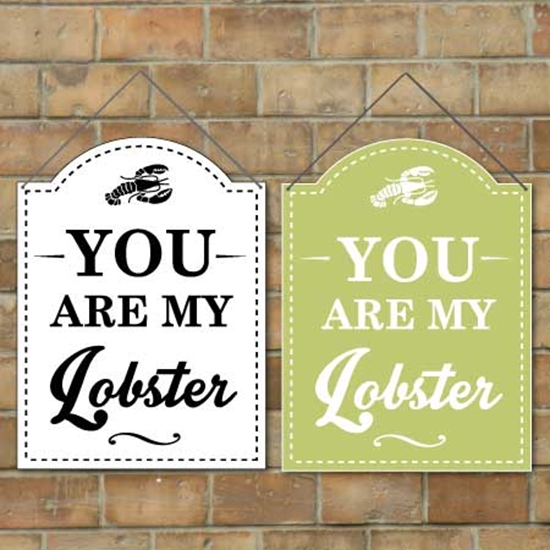 Picture of You are my Lobster, Vintage Shaped Sign