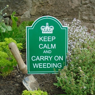 Picture of Keep Calm And Carry On Weeding Sign