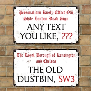Picture of Rusty Old London Street Sign, Road Sign, Plaque Personalised any text you like