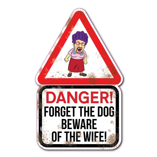 Picture of BEWARE OF THE WIFE SIGN