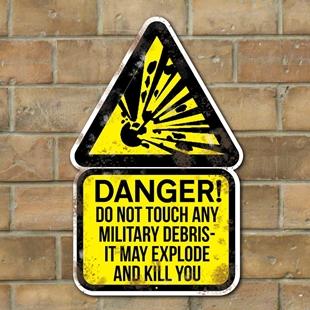 Picture of Exploding Military Debris Sign VINTAGE ADVERT METAL SIGN Danger WW2 MOD Sign