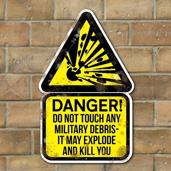 Picture of Exploding Military Debris Sign VINTAGE ADVERT METAL SIGN Danger WW2 MOD Sign