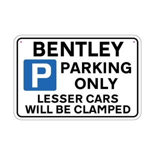 Picture of BENTLEY Joke Parking sign