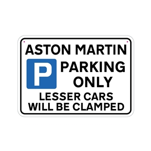 Picture of ASTON MARTIN Joke Parking sign