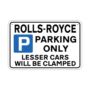 Picture of ROLLS ROYCE Joke Parking sign