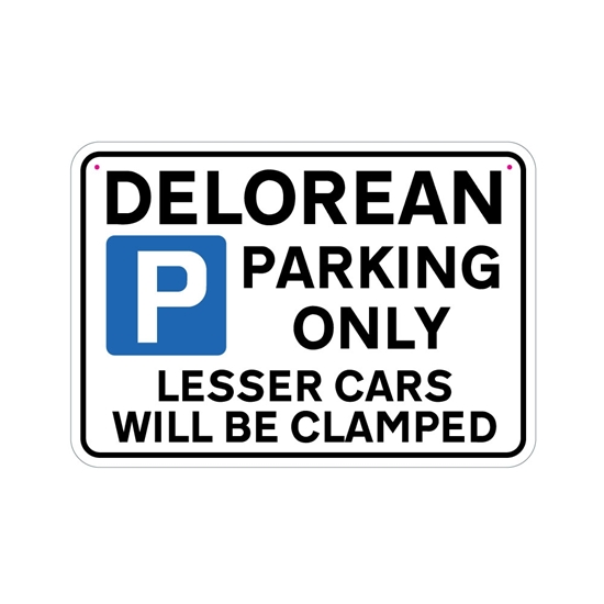 Picture of DELOREAN Joke Parking sign