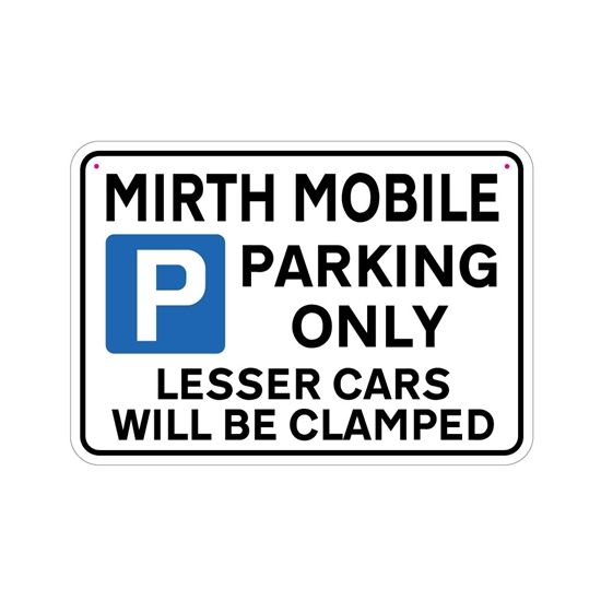 Picture of MIRTH MOBILE Joke Parking sign