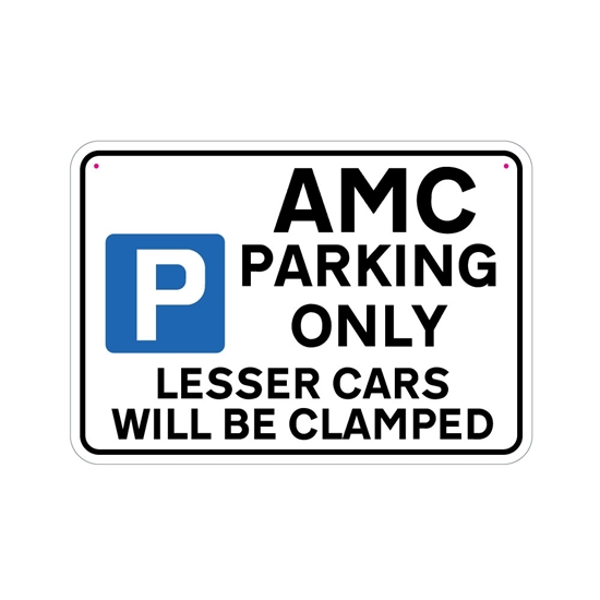 Picture of AMC Joke Parking sign