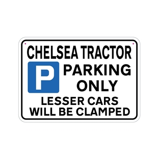 Picture of CHELSEA TRACTOR Joke Parking sign