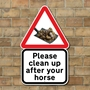 Picture of Clean up after your horse sign