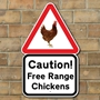 Picture of Caution Free Range Chicken Sign