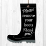 Picture of Please remove you boots sign