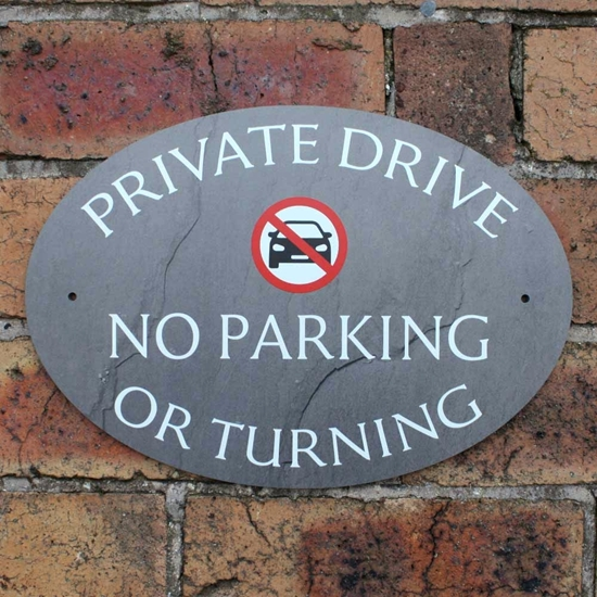 Picture of Private Drive Sign, No Parking plaque, No Turning Sign Outdoor Slate Effects