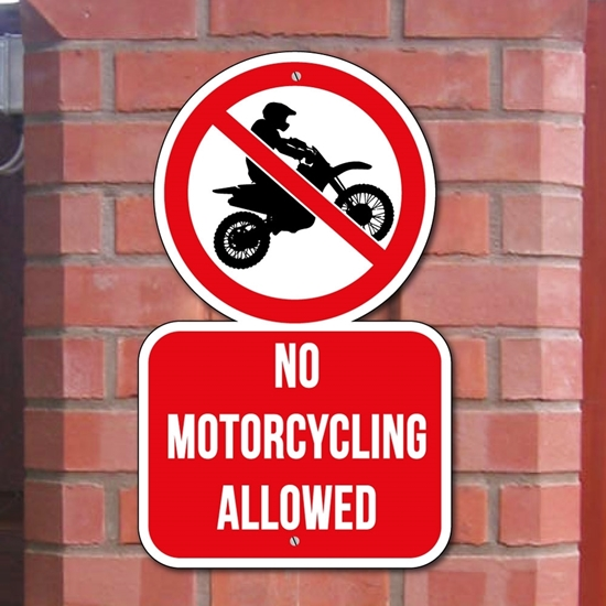 Picture of No Motorcycling Allowed Sign