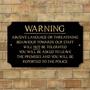 Picture of Threatening Behaviour Sign