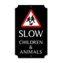Picture of Personalised Slow Children & Animals Sign, Classic Design