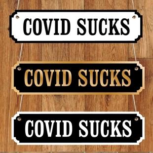 Picture of Covid Sucks Funny Road Sign