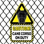 Picture of Black Cane Corso On Duty Sign
