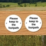 Picture of Please keep to the footpath signs