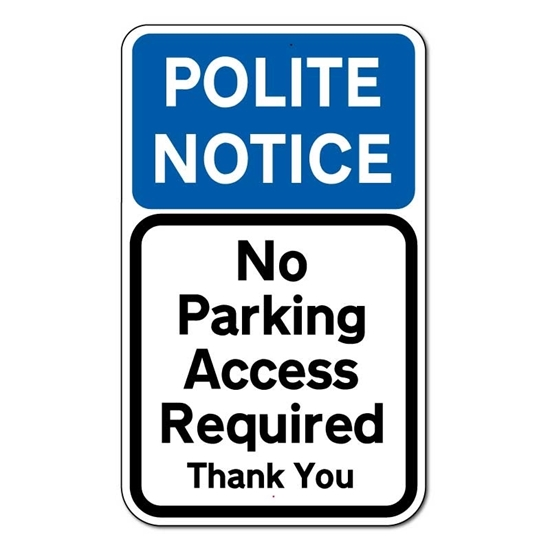 Picture of Polite Notice No Parking Sign